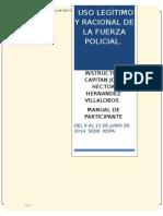 Zzz Manual Uso Legítimo y Racional de La Fuerza Policial. (Instructor) (Copia en Conflicto de Diccap-pc 2014-06-02)