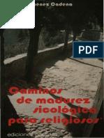Jimenez Cadena, Alvaro - Caminos de Madurez Sicologia Para Religiosos