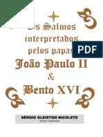 Os Salmos Interpretados Pelos Papas João Paulo II e Bento XVI (1)