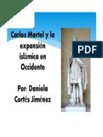 Unidad 4 Carlos Martel y La Expansión Islámica en Occidente - Daniela Cortés