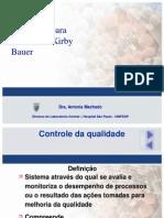 Controle Qualidade Metodo Kirby Bauer Antonia Machado