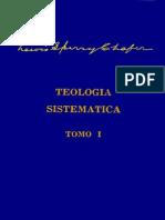 Teologia Sistematica Tomo 1 de 2 Vol 1 de 6 -- l s Chafer