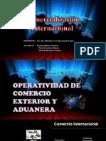 Operatividad de Comercio Exterior y Aduanera.