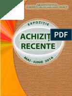 Achiziţii recente  mai-iunie 2014