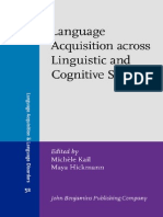 Language Acquisition Across Linguistic and Cognitive Systems