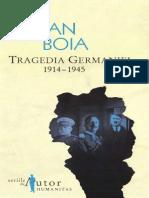 Boia Lucian - Tragedia Germaniei (1914-1945)
