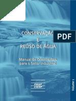 Conservação e Reúso de Água Manual de Orientações Para o Setor Industrial
