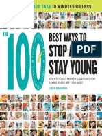 100 Ways to Stop Aging and Stay Young