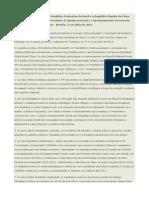 Declaração Conjunta Entre a República Federativa Do Brasil e a República Popular Da China Sobre a Visita de Estado Do Presidente Xi Jinping Ao Brasil e o Aprofundamento Da Parceria Estratégica Global Brasil