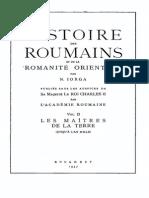 Nicolae Iorga - Histoire Des Roumains Et de La Romanité Orientale Volumul 2 - Les Maîtres de La Terre (Jusqu'à l'an Mille)