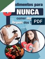 eBook 5 Alimentos Para Nunca Comer Antes e Depois Do Treino