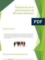 Nuevas Tendencias en La Administración de Recursos Humanos