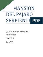 La Mansion Del Pajaro Serpiente