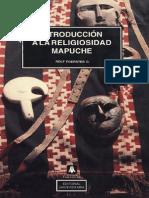 Introducción a La Religiosidad Mapuche, Rolf Foerster