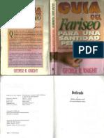 Knight, George r. Guía Del Fariseo Para Una Santidad Perfecta