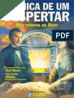 Crônica de um Despertar, Meu Retorno ao Além - Abel glaser (autor) - Afonso (Espírito)