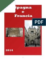 Spagna e Francia 2014