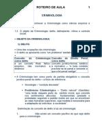 AULA+II+-+O+objeto+da+Criminologia+-+delito,+delinqüente,+vítima+e+controle+social
