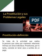 La Prostitución y Sus Problemas Legales