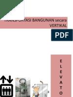 Transportasi Bangunan Secara Vertikal (Fia)