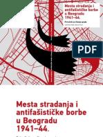 Mesta stradanja i antifašističke borbe u Beogradu 1941–1944