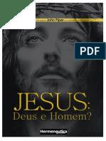 Jesus - Deus e Homem