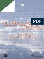 Alfredo Guerra-Borges-Globalización e Integración Latinoamericana (Economía y Demografía)