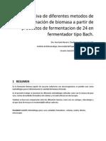 Comparativa de Diferentes Metodos de Determinación de Biomasa a Partir de Productos de Fermentacion de 24 en Fermentador Tipo Bach
