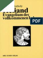 SzekelyEdmond-Heliand-EvangeliumDesVollkommenenLebens194092S.