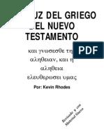 A La Luz Del Griego Del Nuevo Testamento Por Kevin Rhodes PDF