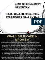 Oral Health Promotion Strategies in Malaysia