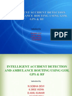 INTELLIGENT ACCIDENT DETECTION AND AMBULANCE ROUTING USING GSM, GPS & RF