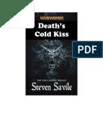 Warhammer - [Von Carstein 00.1] - Death's Cold Kiss (SS) by Steven Savile (Flandrel _ Undead) (v4.0)