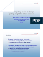 Innovation policy needs in Europe - Getting it right for the future success