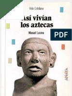 Asi Vivian Los Aztecas (Lucena)
