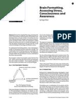 Brain Formatting, Accessing Stress, Consciousness and Awareness