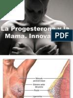 La Progesterona y La Mama COP 15JUL14