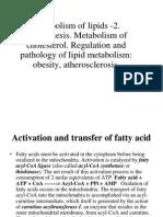 Metabolism of lipids+oxidation