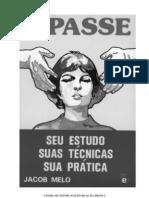 Passe (Melo Jacob) Seu Estudo Suas Tecnicas Sua Pratica