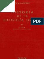 W. K. C. Guthrie, Historia de La Filosofía Griega v Platón. Segunda Época y La Academia