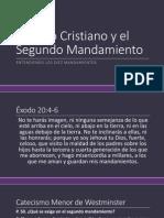 Los Diez Mandamientos - 03 - El Culto Cristiano y El Segundo Mandamiento
