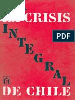 Jorge Ahumada, La Crisis Integral de Chile