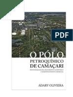 O Polo Petroquimico de Camaçari