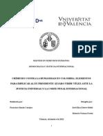 Crímenes Contra La Humanidad en Colombia- Elementos Para Implicar Al Ex Presidente Álvaro Uribe Vélez Ante La Justicia Universal y La Corte Penal Internacional