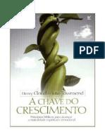 A Chave Do Crescimento - Henry Cloud e John Townsend