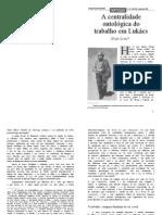 A Centralidade Ontologica Do Trabalho Em Lukacs