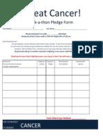 Defeat Cancer Walk-A-Thon Pledge Form