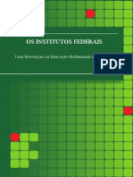 Os Institutos Federaisl