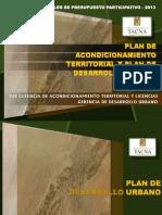 Plan de Acondicionamiento Territorial y Plan de Desarrollo Urbano