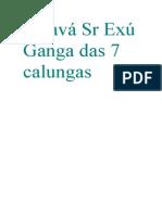 Saravá Sr Exú Ganga Das 7 Calungas